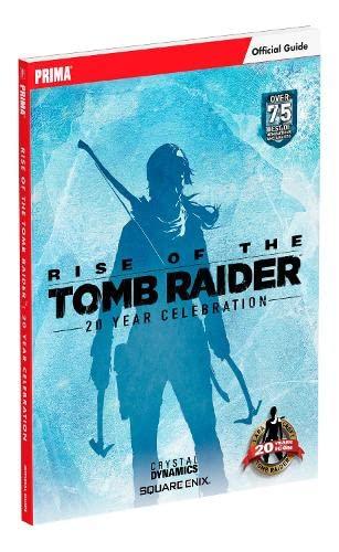9780744017632: Rise of the Tomb Raider: 20 Year Celebration