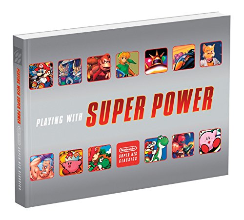 9780744018691: Playing With Super Power: Nintendo Super NES Classics