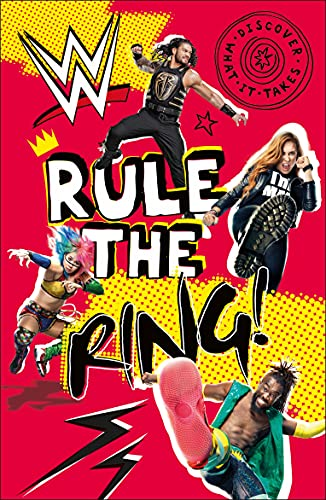 9780744027204: WWE Rule the Ring! (Discover What It Takes)