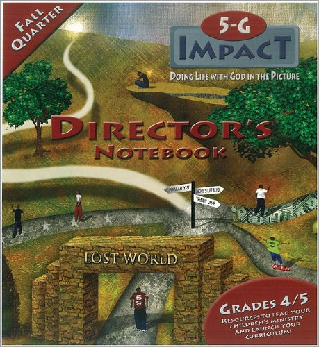 5-G Impact Fall Quarter Director's Notebook: Doing Life With God in the Picture (Promiseland) (0744125227) by Willow Creek Association