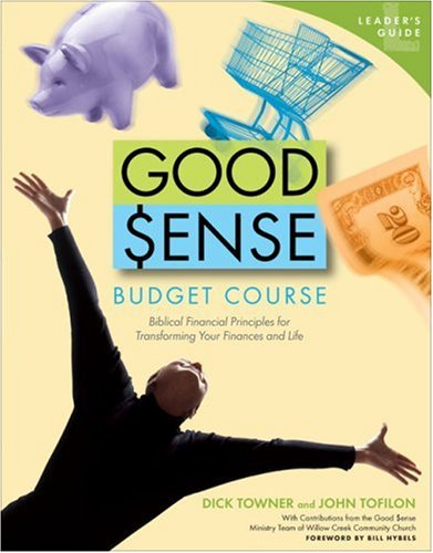 9780744137279: Good Sense Budget Course Leader's Guide: Biblical Financial Principles for Transforming Your Finances and Life