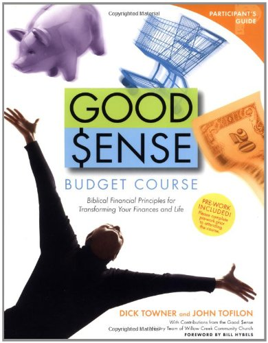 9780744137286: Good Sense Budget Course Participant's Guide: Biblical Financial Principles for Transforming Your Finances and Life