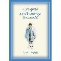 9780744179057: Nice Girls Dont Change the World (nice girls dont change the world)