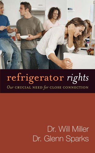 9780744195903: Refrigerator Rights: Our Crucial Need for Close Connection