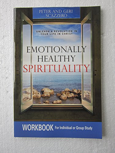 9780744198744: Emotionally Healthy Spirituality: Church-wide Initiative, Unleash a Revolution in Your Church