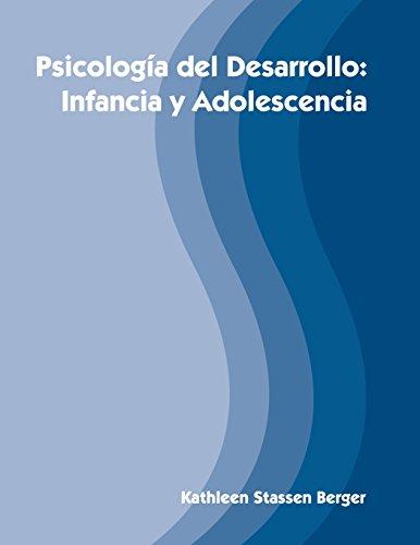 9780744212365: Psicologia del Desarrollo: Infancia y Adolescencia