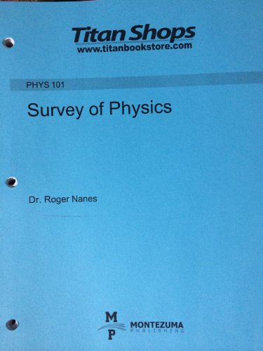9780744224870: Survey of Physics Course Notes (for Phys 101: CSUF)