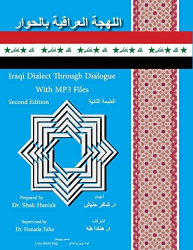 9780744237009: Iraqi Dialect Through Dialogue Second Edition (Iranian Languages Edition)