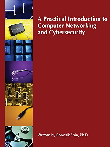 9780744296273: A Practical Introduction to Computer Networking and Cybersecurity