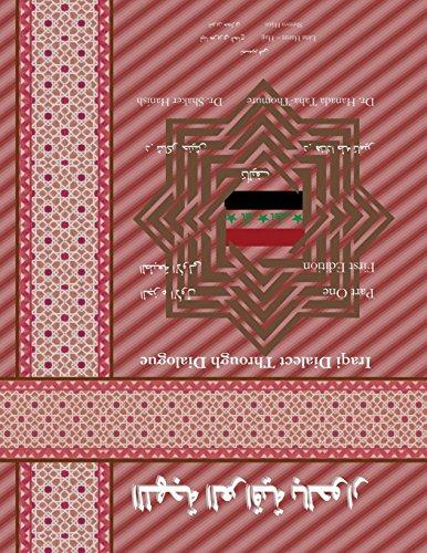 9780744298468: Iraqi Dialect Through Dialogue First Edition (Iranian Languages Edition)