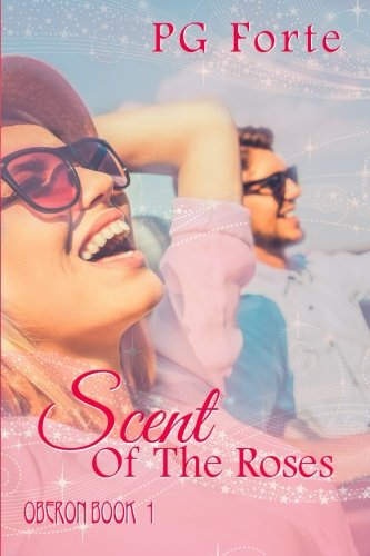 9780744303605: Scent of the Roses (Oberon) (Volume 1)