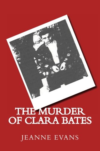 9780744321203: The Murder of Clara Bates