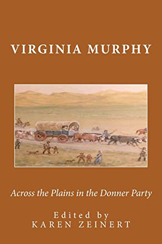 9780744322620: Across the Plains in the Donner Party