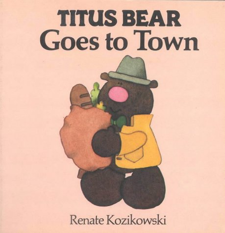 9780744400342: Titus Bear Goes to Town (Titus Bear Books)