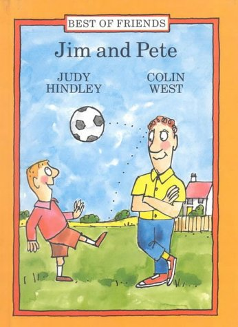 9780744400434: Jim and Pete (Best of Friends)