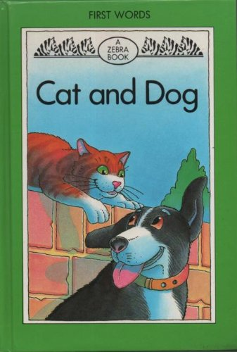 9780744500073: Cat and Dog (Zebra First Words Books)