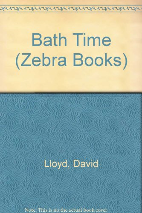 9780744500103: Bath Time (Zebra Books)