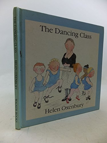 9780744500363: Dancing Class (First Picture Books)
