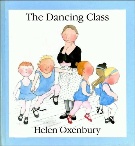 9780744500363: The Dancing Class (First Picture Books)
