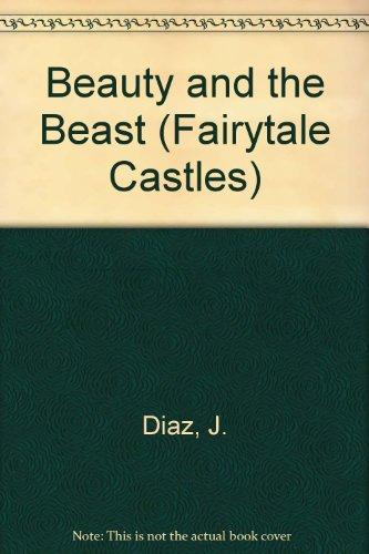 9780744500721: Beauty and the Beast (Fairytale Castles)