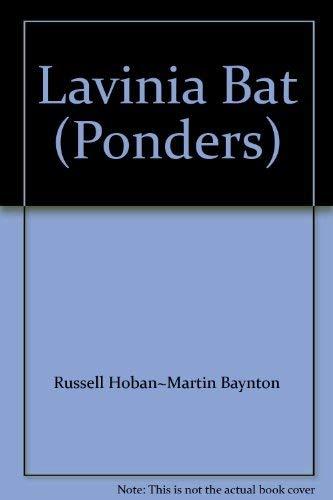 9780744500776: Lavinia Bat (Ponders)