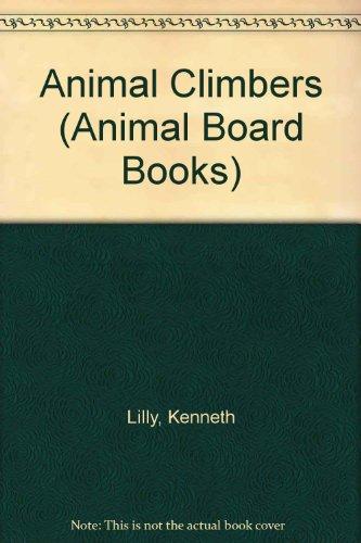 9780744500998: Animal Climbers (Animal Board Books)