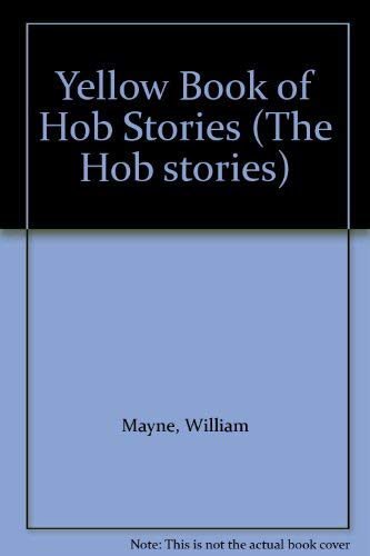 The Yellow Book of Hob Stories (The Hob stories) (0744501229) by William Mayne