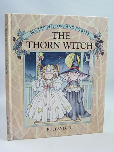 9780744501391: The Thorn Witch (Biscuit, Buttons and Pickles)