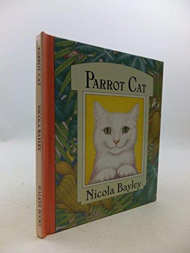 Parrot Cat (Copycats): N. BAYLEY