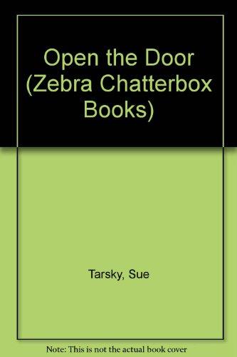 9780744502299: Open the Door (Zebra Chatterbox Books)