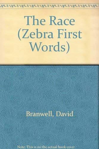The Race (Zebra First Words): Branwell, David