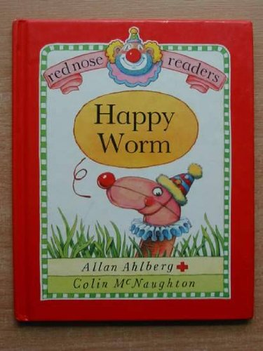 9780744502565: Happy Worm (Red Nose Readers)