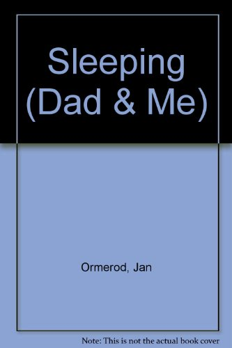 9780744502602: Sleeping (Dad & Me)