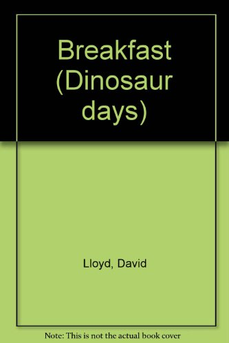 9780744502978: Breakfast (Dinosaur Days)