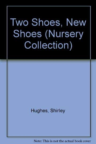 9780744503036: Two Shoes, New Shoes (Nursery Collection)