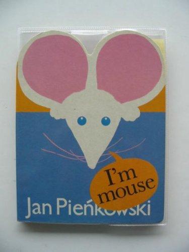 9780744504552: I'm Mouse (Look at me / Jan Pieńkowski)