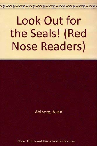 9780744504712: Look Out for the Seals! (Red Nose Readers)