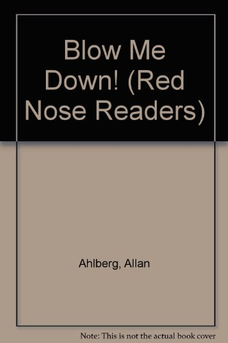 9780744504729: Blow Me Down! (Red Nose Readers)