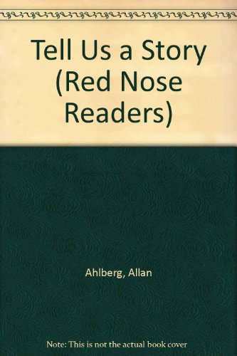 9780744504736: Tell Us a Story (Red Nose Readers)