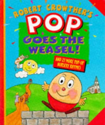 9780744505122: Pop Goes the Weasel!: 25 Pop-up Nursery Rhymes