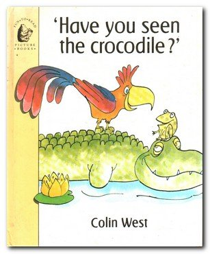 9780744505269: Have You Seen the Crocodile? (Fun-to-read Picture Books)