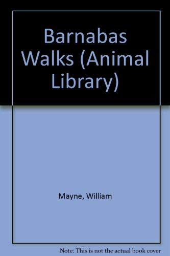 9780744505337: Barnabas Walks (Animal Library)