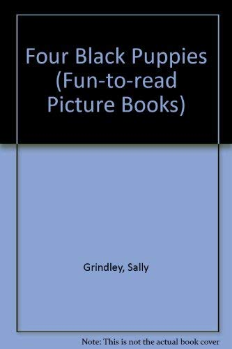 9780744505542: Four Black Puppies (Fun-to-read Picture Books)
