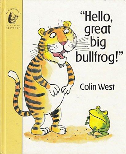 "9780744505610: ""Hello, Great Big Bullfrog!"""