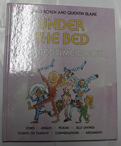 Under the Bed (Scrapbooks) (0744506107) by Michael Rosen