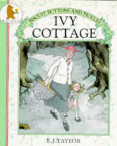 9780744506983: Ivy Cottage (Biscuits, buttons & pickles)