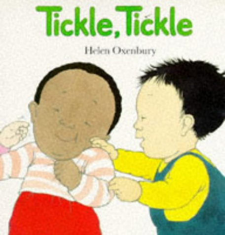Tickle, Tickle (Big Board Books) (0744507227) by Helen Oxenbury