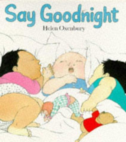 Say Goodnight (Big Board Books): Helen Oxenbury