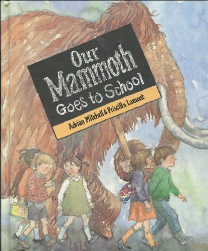 9780744507393: Our Mammoth Goes to School