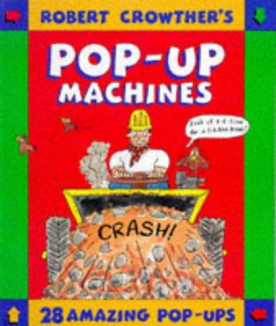 9780744507850: Robert Crowthers Pop Up Machines